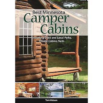 Besten Minnesota Camper Kabinen - darunter staatliche und lokale Parks - Priva