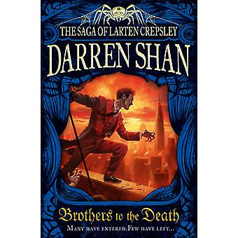 Brothers to the Death by Darren Shan - 9780007315963 Book