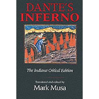 Dante's Inferno - Dante's Inferno by Dante Alighieri - Mark Musa - 978