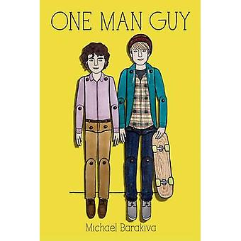 One Man Guy by Michael Barakiva - 9781250073570 Book