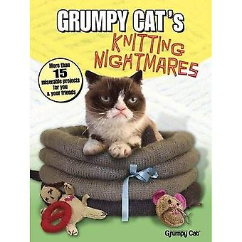 Grumpy Cat's Knitting Nightmares: More Than 15 Miserable Projects for You and Your Friends