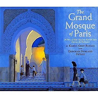 Den stora moskén i Paris: en berättelse om hur muslimer räddade judar under förintelsen
