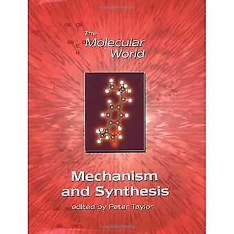 Mécanisme et synthèse (le monde moléculaire)