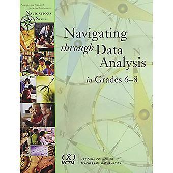 Navigating through Data Analysis in Grades 6-8 (Navigations)