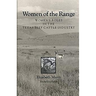 Women of the Range: Women's Roles in the Texas Beef Cattle Industry