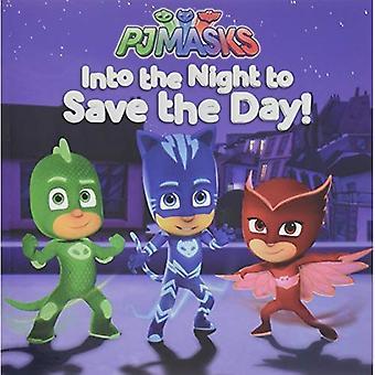 In der Nacht auf den Tag zu retten! (Pj-Masken)