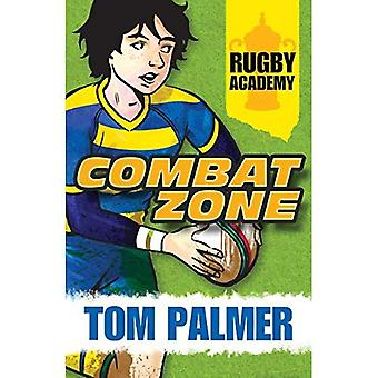 Rugby Academy: Combat Zone (Rugby Academy 1)
