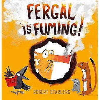Fergal est Fuming!