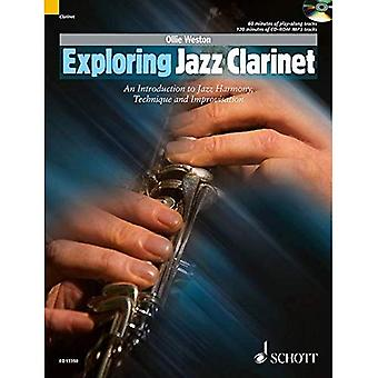Exploring Jazz Clarinet: An Introduction to Jazz Harmony, Technique and Improvisation: An Introduction to Jazz Harmony, Technique and Improvisation. Klarinette
