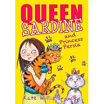 Queen-Sardine und Prinzessin Persien