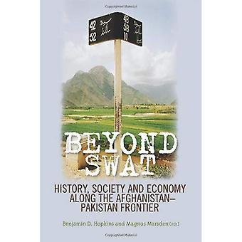 Au-delà de Swat: Histoire, société et économie le long de la frontière afghano-pakistanaise