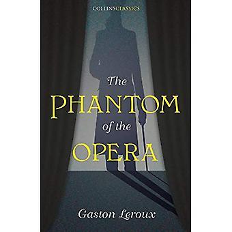 Le fantôme de l'opéra (Collins Classics) (Collins Classics)