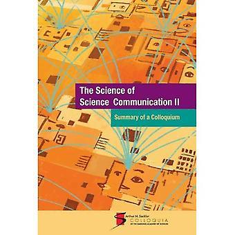 Tiede tiedeviestinnän II: Yhteenveto symposiumin: pidettiin syyskuun 23-25, 2013, National Academy of Sciences Washington, D.