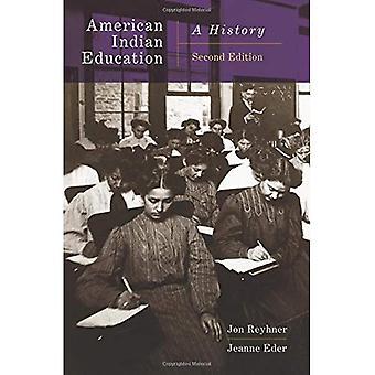 Educação do índio americano, 2ª edição: Uma história