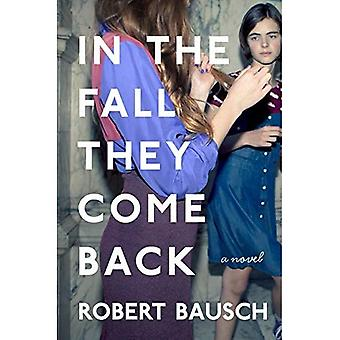 In the Fall They Come Back