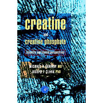 Creatine and Creatine Phosphate by Taylor & Judith