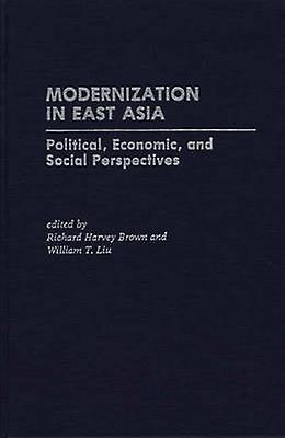 Modernization in East Asia Political Economic and Social Perspectives by marron & Richard Harvey