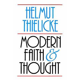 La foi moderne et la pensée par Thielicke & Helmut