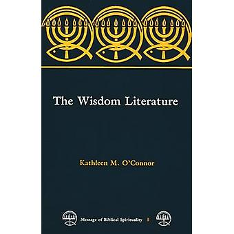 The Wisdom Literature by OConnor & Kathleen