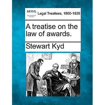 Eine Abhandlung über das Recht der Auszeichnungen. von Jesper Kyd & Stewart