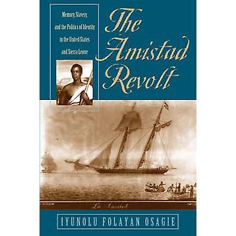 The Amistad Revolt by Osagie & Iyunolu Folayan