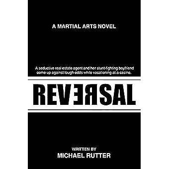 Roman d'Arts martiaux inversion A par Rutter & Michael