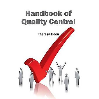 Handbook of Quality Control by Heen & Theresa