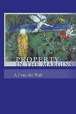 Property in the Margins by Walt & Andries Johannes van der