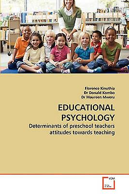 Educational Psychology by Kinuthia & Florence