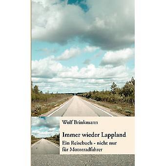 Immer wieder Lappland par Brinkmann & Wulf