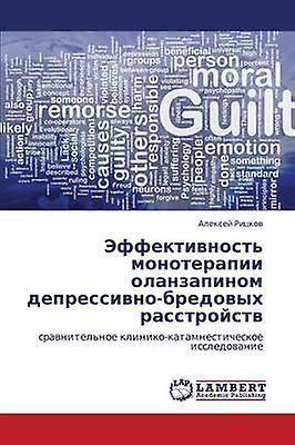 Effektivnost Monoterapii Olanzapinom DepressivnoBrougeovykh Rasstroystv by Ritskov Aleksey