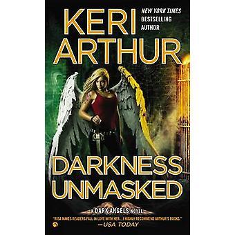 Darkness Unmasked by Keri Arthur - 9780451237132 Book