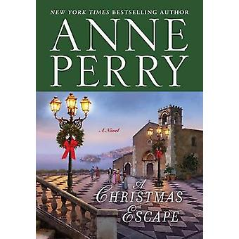 A Christmas Escape by Anne Perry - 9780553391411 Book