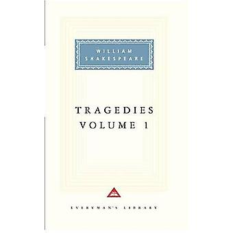 Tragedies by William Shakespeare - Tony Tanner - Sylvan Barnet - 9780