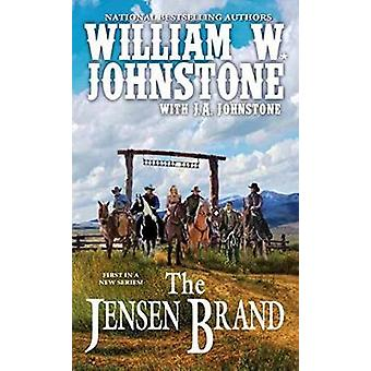 The Jensen Brand by William W. Johnstone - J. A. Johnstone - 97807860