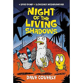 Night of the Living Shadows by Dave Coverly - 9781250129420 Book