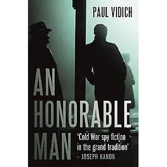 An Honorable Man by Paul Vidich - 9781843449584 Book