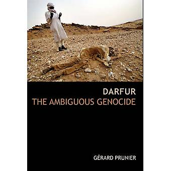 Darfur - The Ambiguous Genocide by Gerard Prunier - 9781850657705 Book