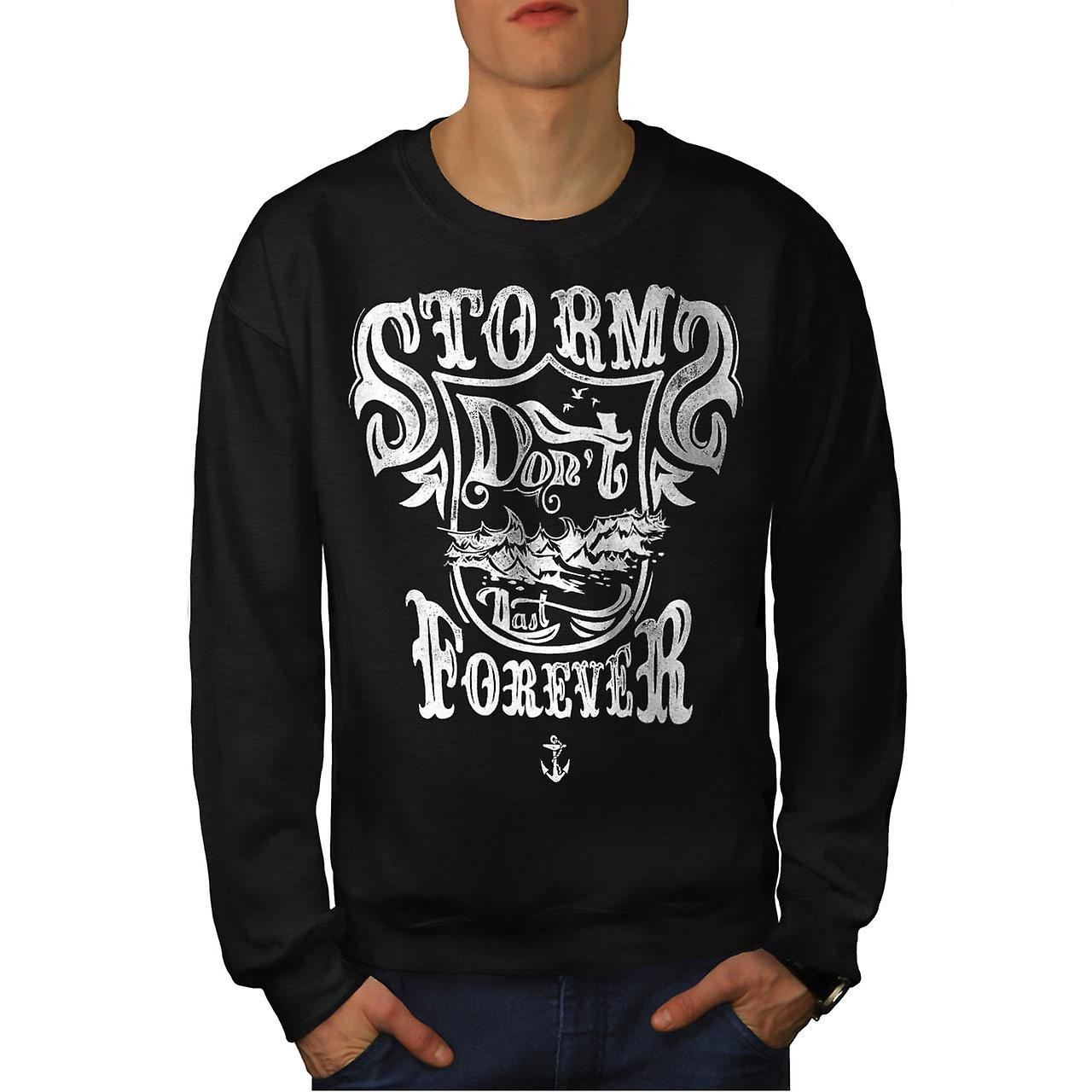 Storms Do Not Last Forever Ship Men Black Sweatshirt | Wellcoda