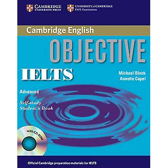 Objective IELTS Advanced Self Study Students Book with CD ROM by Annette Capel & Michael Black