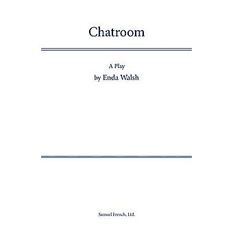 Chatroom by Walsh & Edna