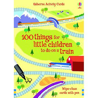 100 Things for Little Children to Do on a Train by Fiona Watt & Non Figg
