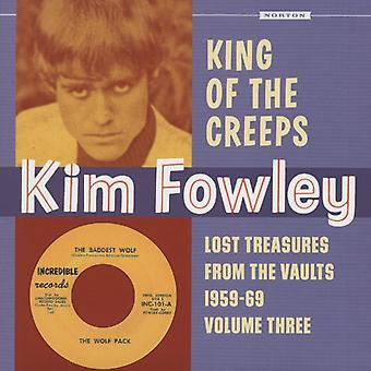 Kim Fowley - King of the Creeps: Lost Treasures From the Vaults [Vinyl] USA import
