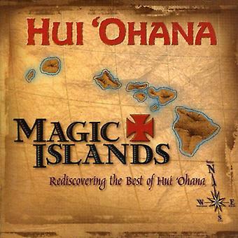 Hui Ohana - magiske øer genopdage de bedste af Hui Ohana [CD] USA importerer
