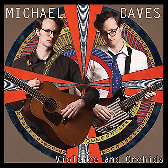 Michael Daves - Violence & Orchids (Vinyl) [Vinyl] USA import
