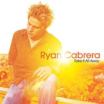Ryan Cabrera - Take It All Away [CD] USA import