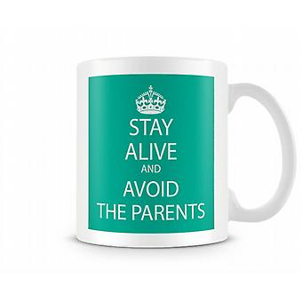 Keep Calm And Avoid The Parents Printed Mug