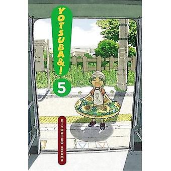 Yotsuba &! -v. 5 di Kiyohiko Azuma - 9780316073929 libro