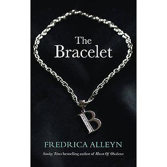 Bransoletka - erotyczny romans przez Fredrika Alleyn - 9780753541593 książki