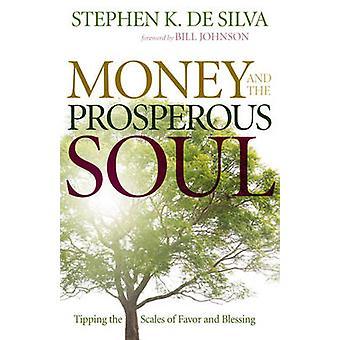 Penge og velstående sjælen - drikkepenge skalaerne i favør og Blessi